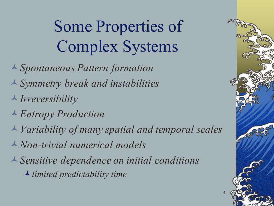 Some Properties of Complex Systems