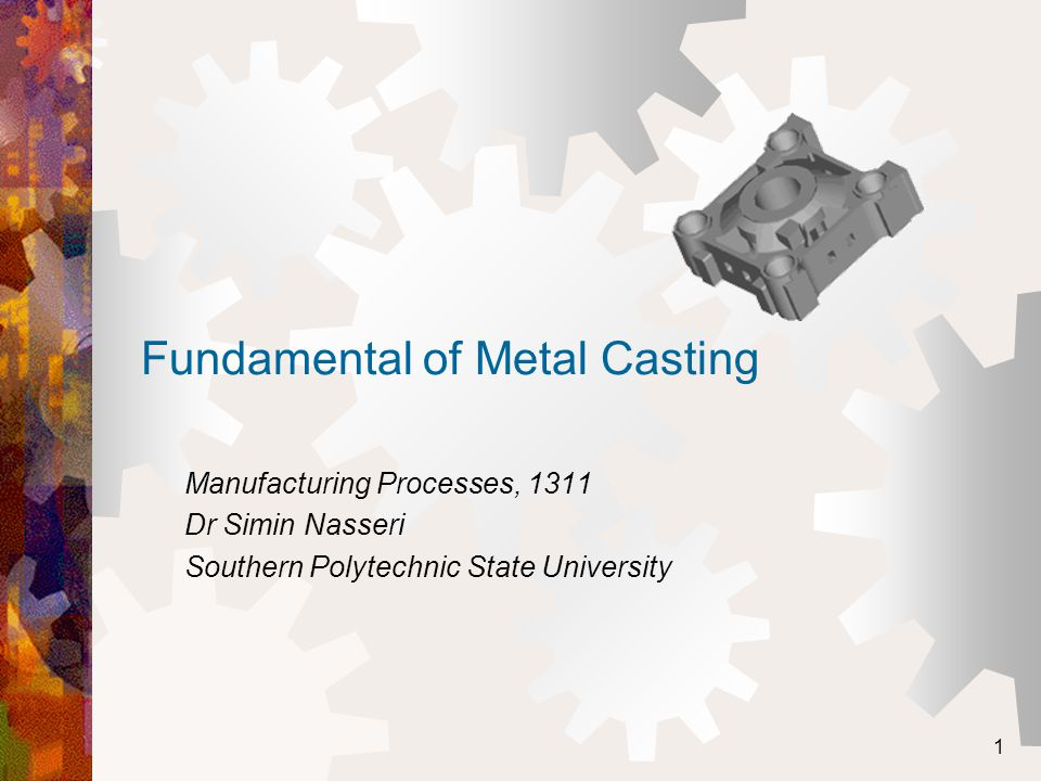 Fundamental of Metal Casting