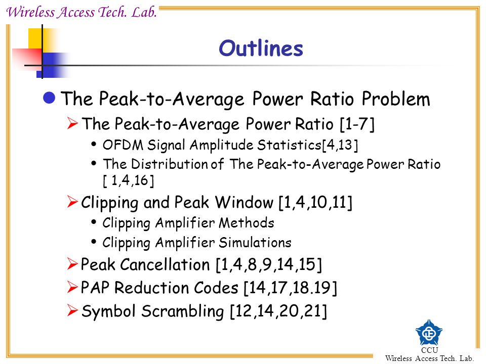 Outlines The Peak-to-Average Power Ratio Problem