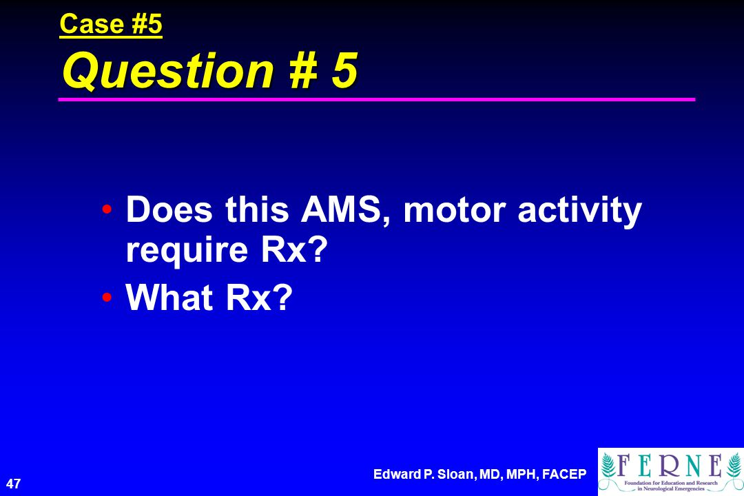 Does this AMS, motor activity require Rx What Rx