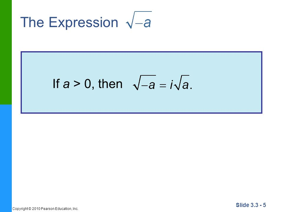 The Expression If a > 0, then