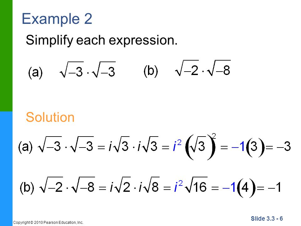 Example 2 Simplify each expression. Solution