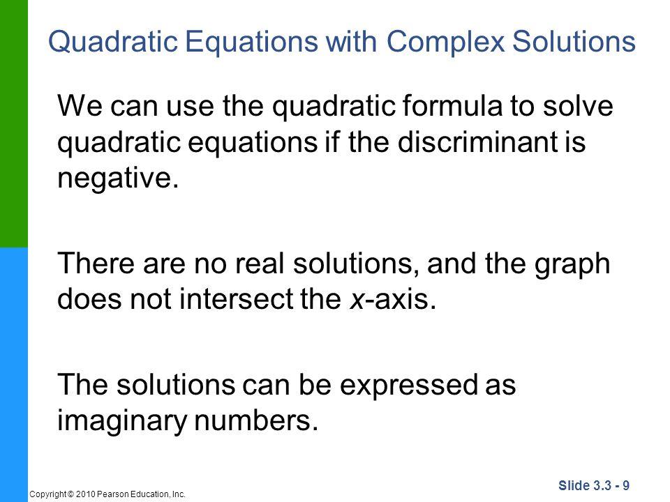 Quadratic Equations with Complex Solutions