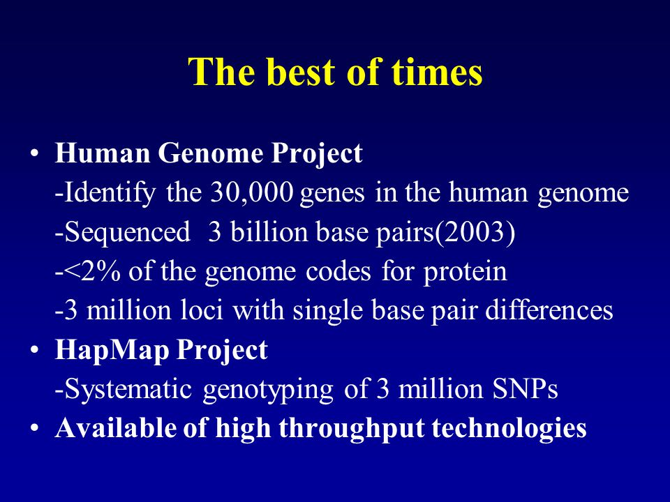 The best of times Human Genome Project