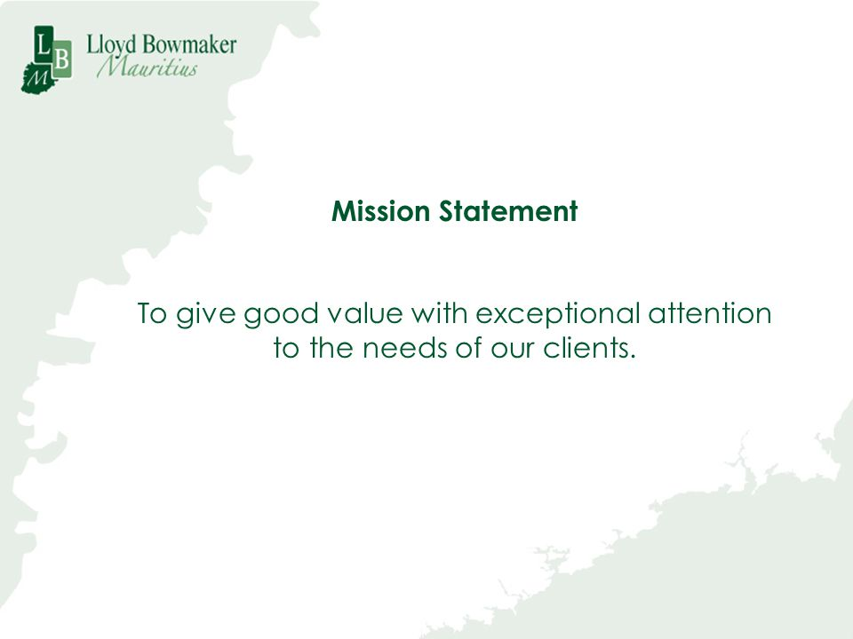 To give good value with exceptional attention