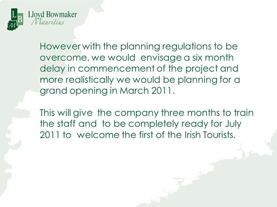 However with the planning regulations to be
