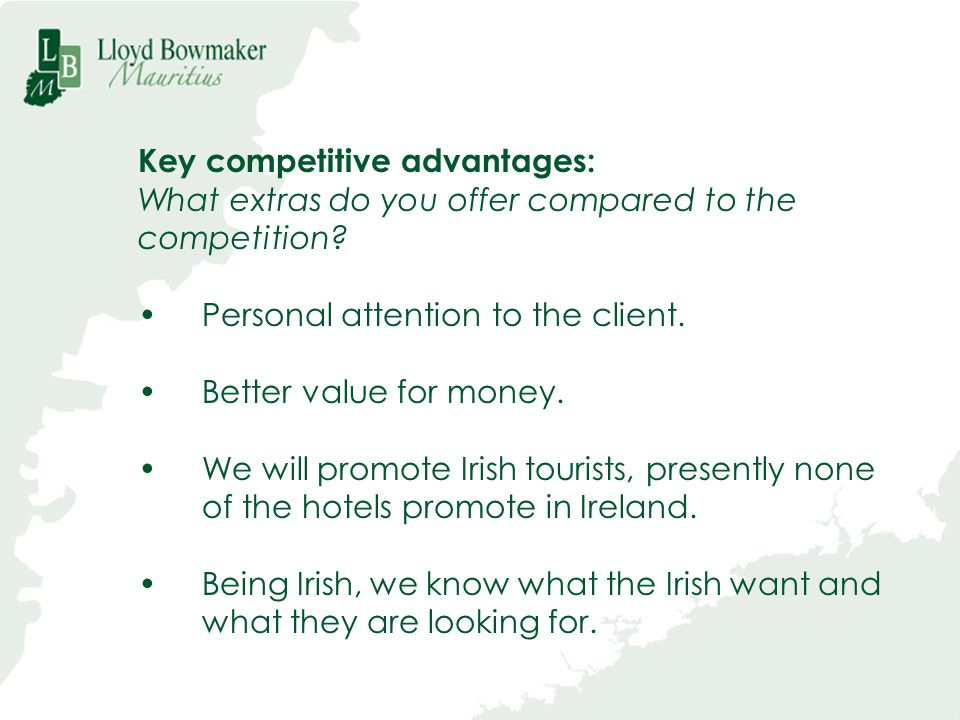 Key competitive advantages: