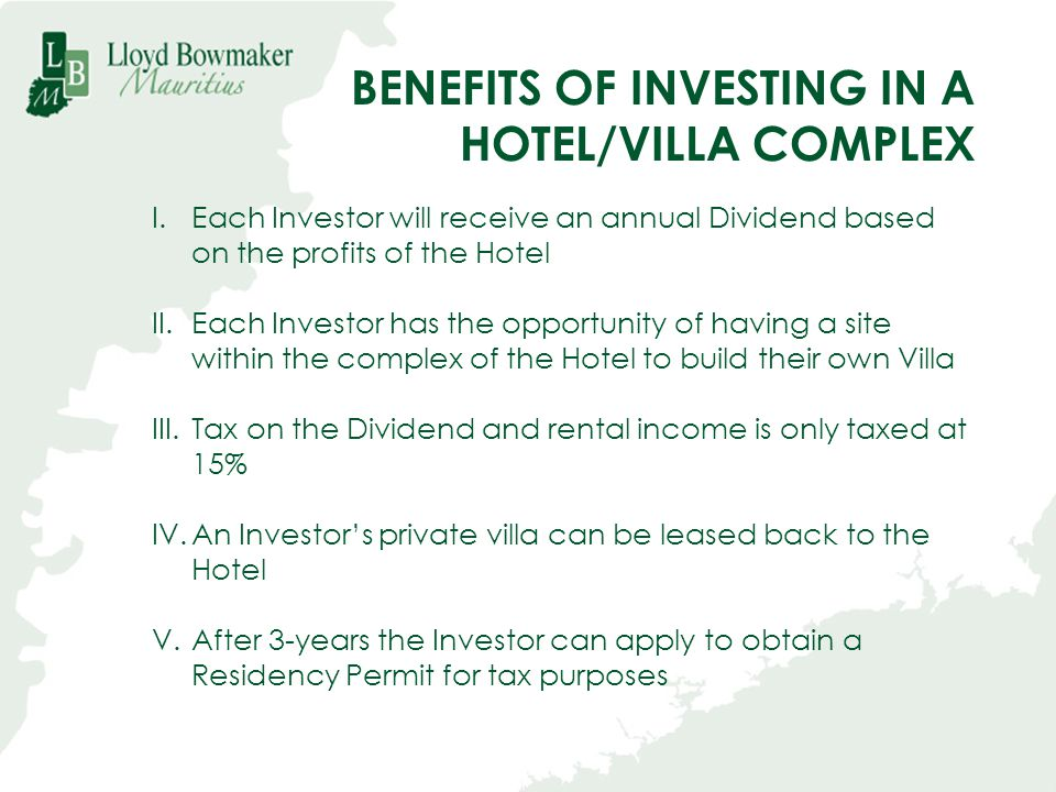 BENEFITS OF INVESTING IN A HOTEL/VILLA COMPLEX