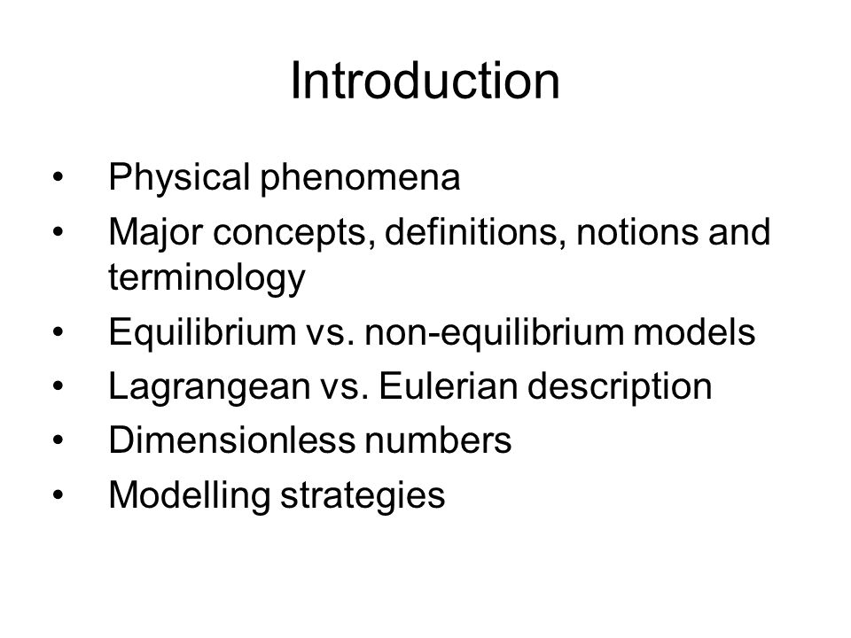 Introduction Physical phenomena