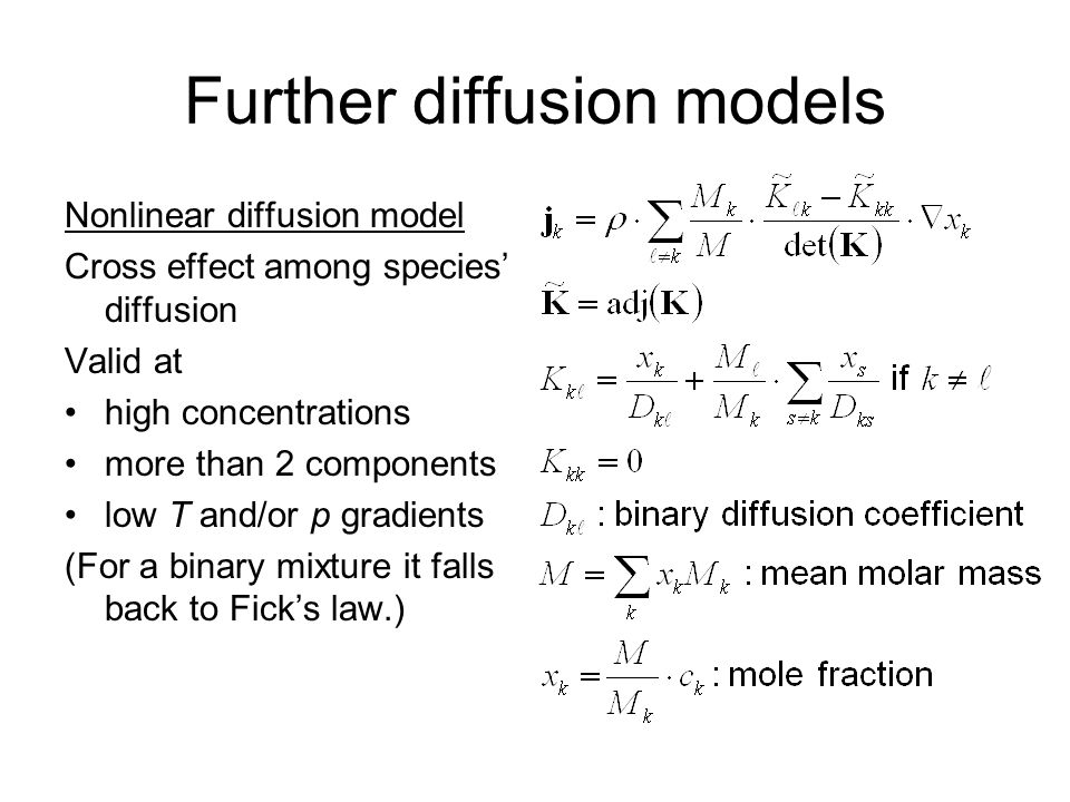 Further diffusion models