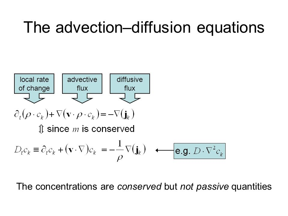 The advection–diffusion equations
