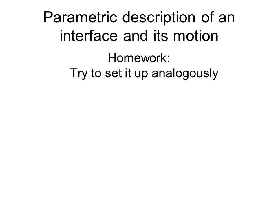 Parametric description of an interface and its motion