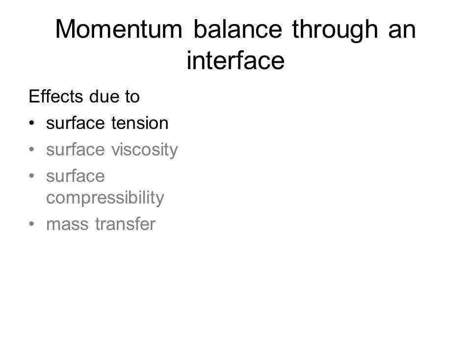 Momentum balance through an interface
