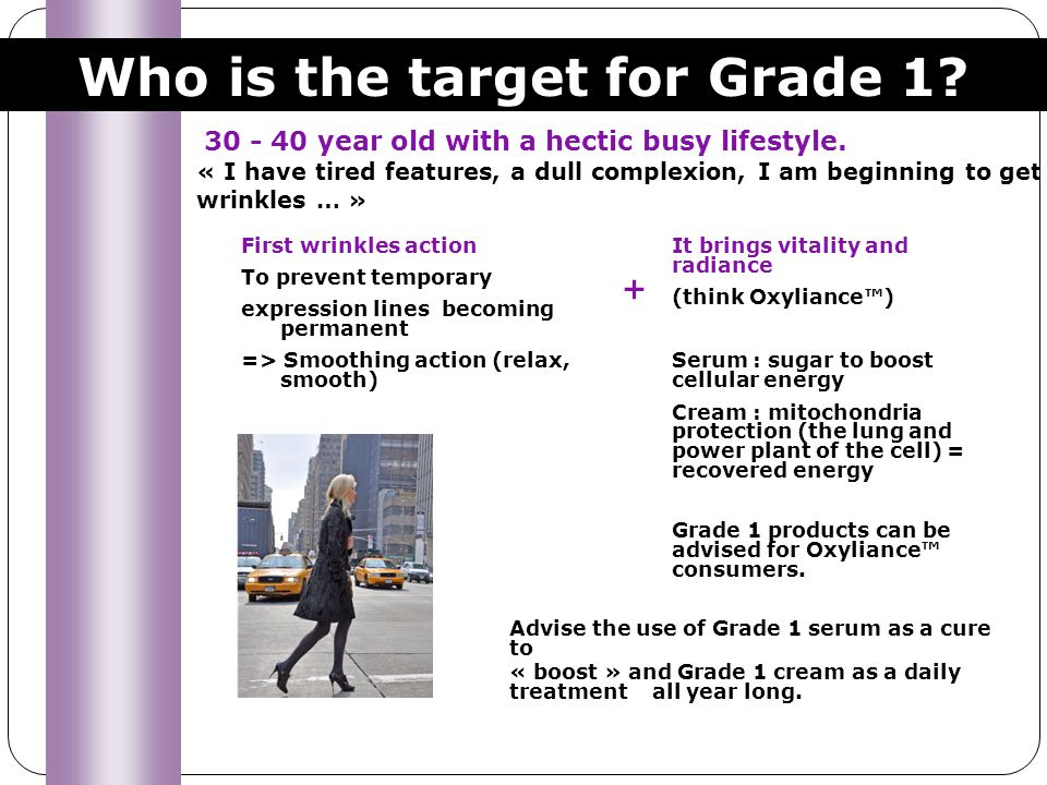 Who is the target for Grade 1