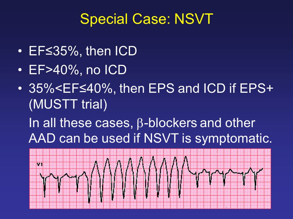 Special Case: NSVT EF≤35%, then ICD EF>40%, no ICD
