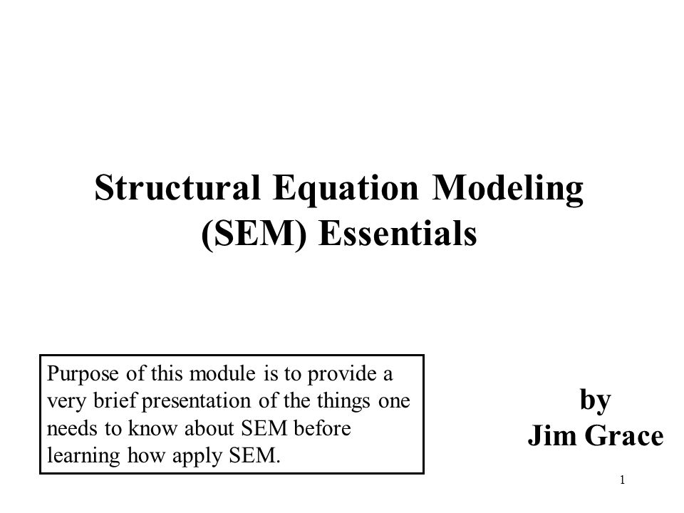 Structural Equation Modeling (SEM) Essentials