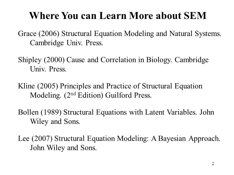 Where You can Learn More about SEM