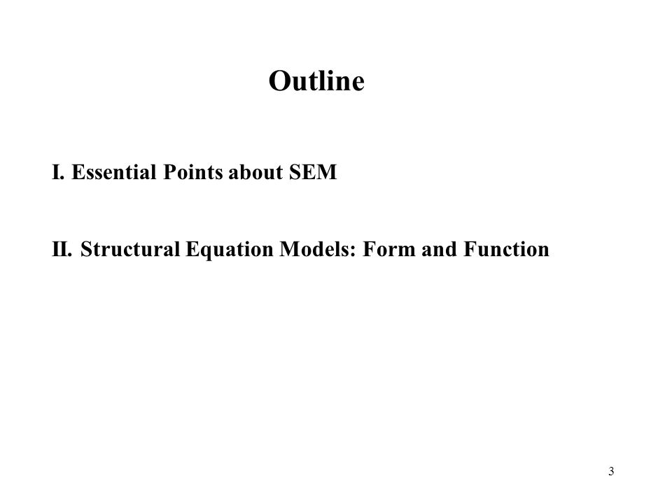 I. Essential Points about SEM