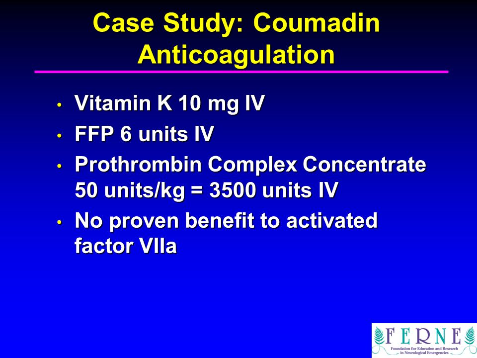 Case Study: Coumadin Anticoagulation