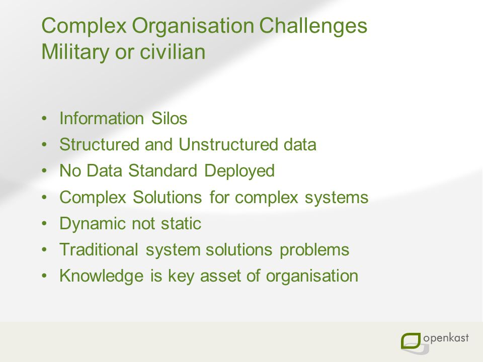 Complex Organisation Challenges Military or civilian