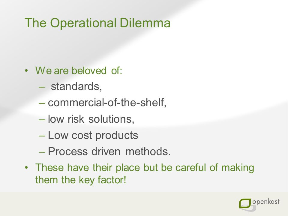 The Operational Dilemma