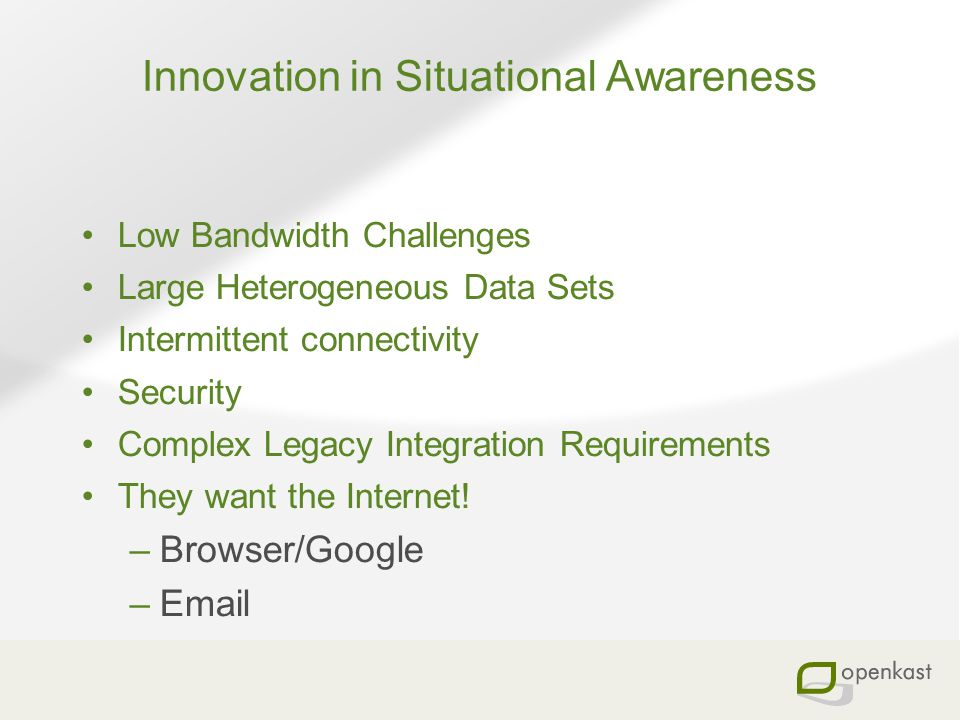 Innovation in Situational Awareness