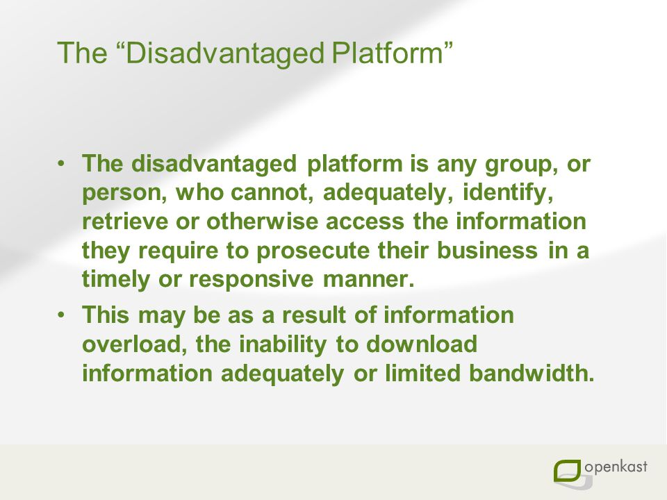 The Disadvantaged Platform