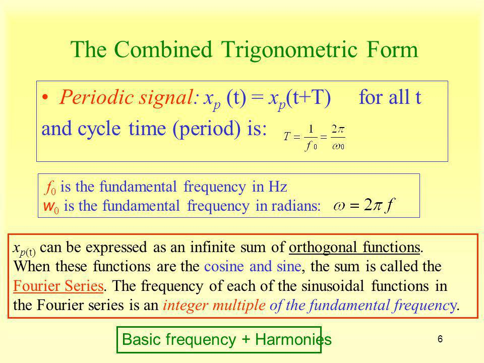 The Combined Trigonometric Form