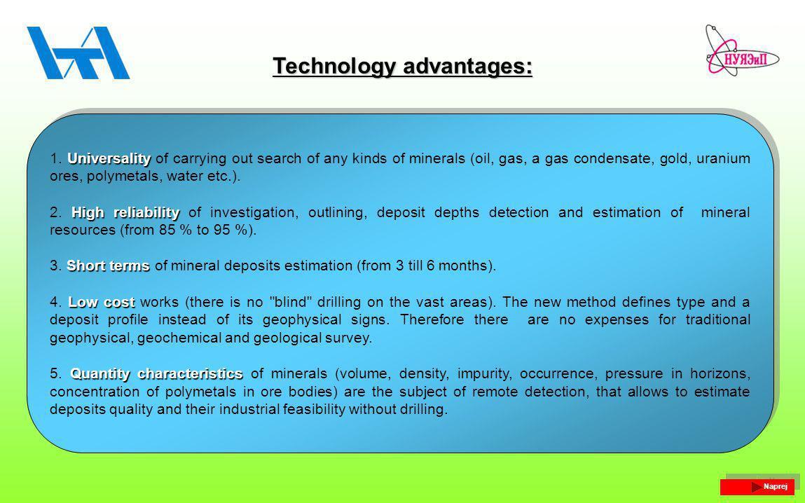Technology advantages: