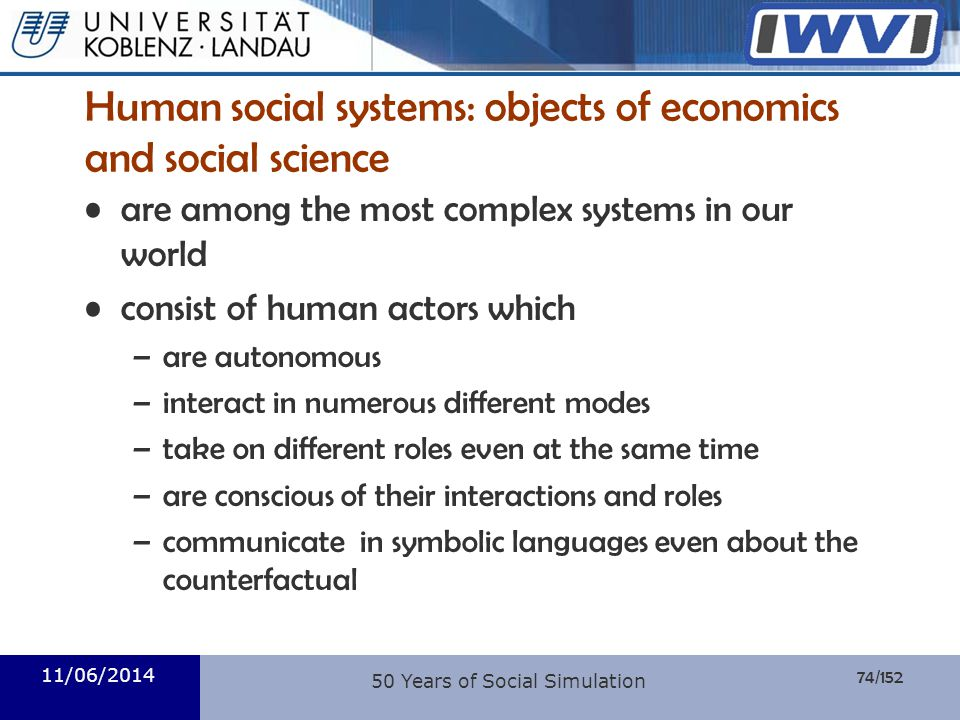 Human social systems: objects of economics and social science