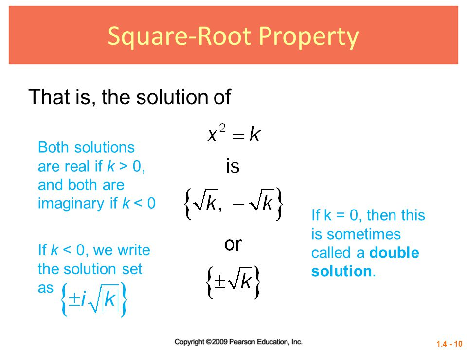 Square-Root Property That is, the solution of