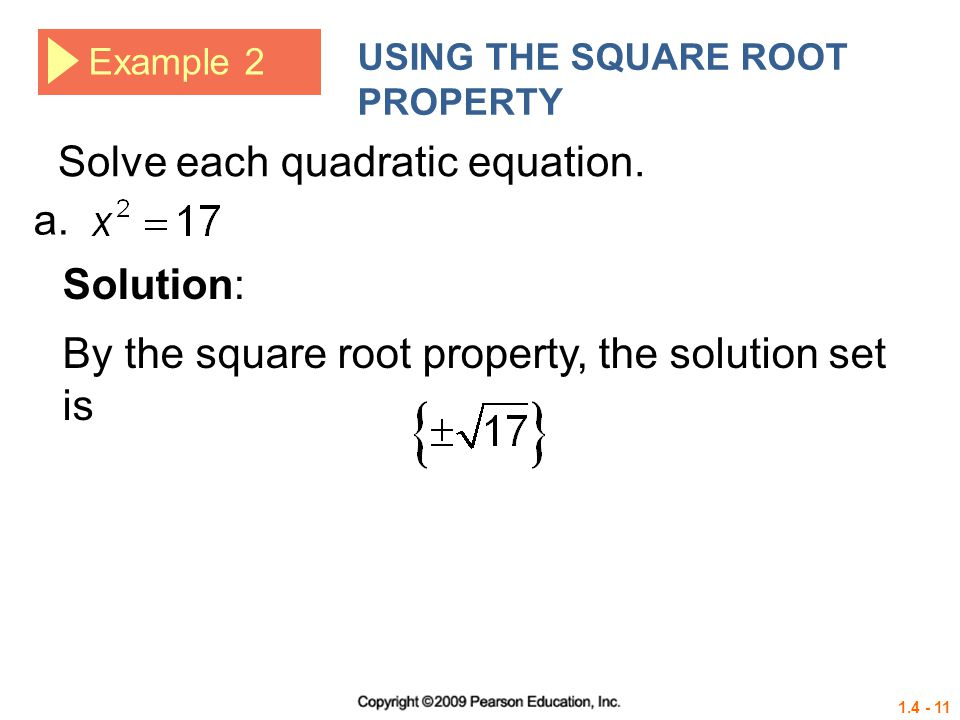 Solve each quadratic equation. a.