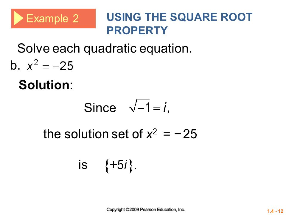 Solve each quadratic equation. b.