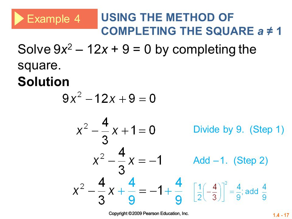 Solve 9x2 – 12x + 9 = 0 by completing the square.