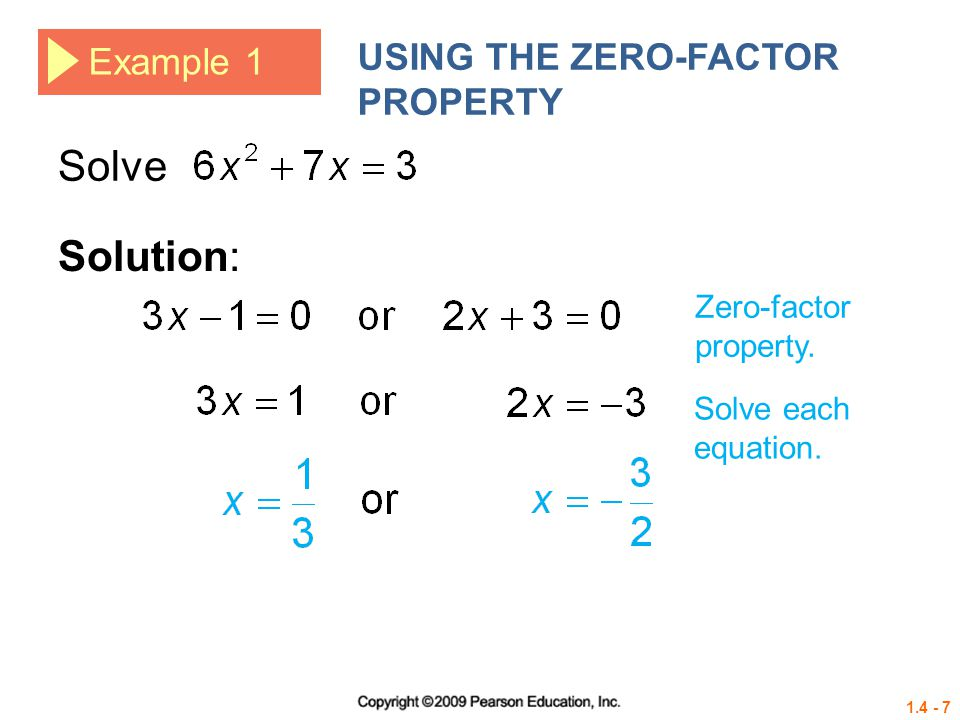 Solve Solution: USING THE ZERO-FACTOR PROPERTY Example 1