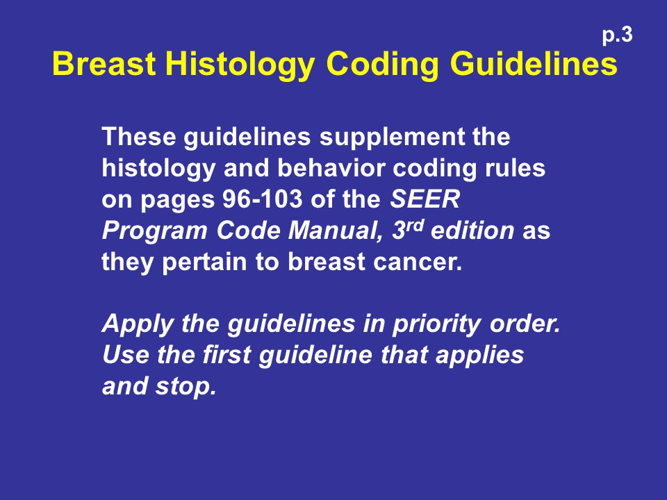 Breast Histology Coding Guidelines