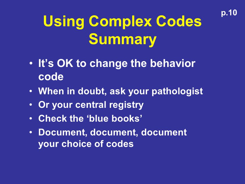 Using Complex Codes Summary