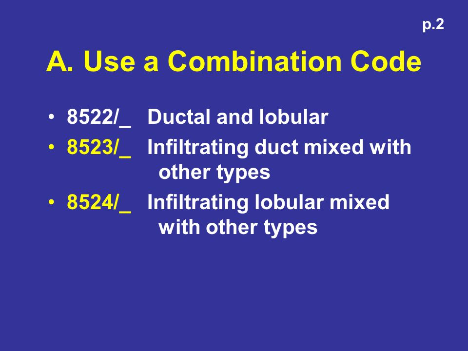 A. Use a Combination Code