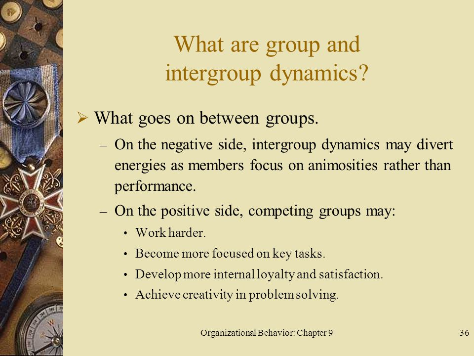 What are group and intergroup dynamics