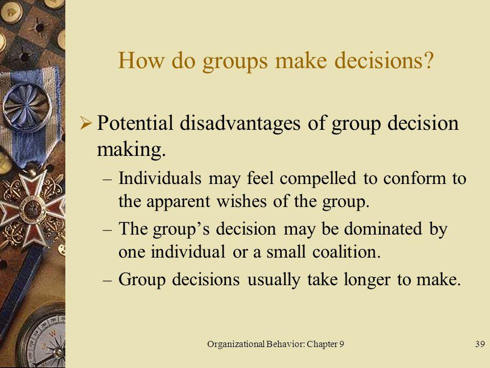 How do groups make decisions