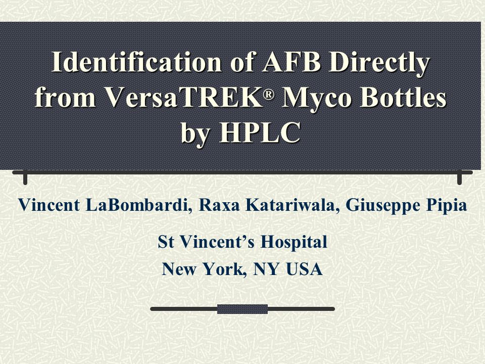 Identification of AFB Directly from VersaTREK® Myco Bottles by HPLC