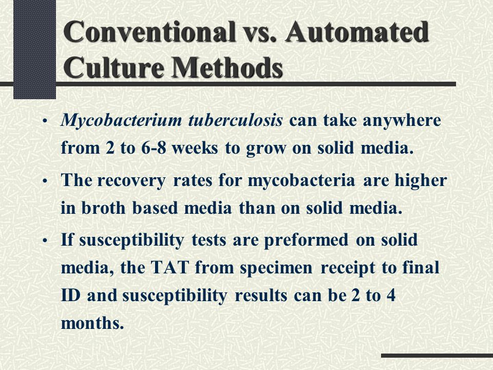 Conventional vs. Automated Culture Methods
