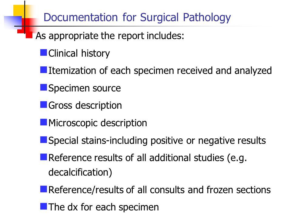 Documentation for Surgical Pathology