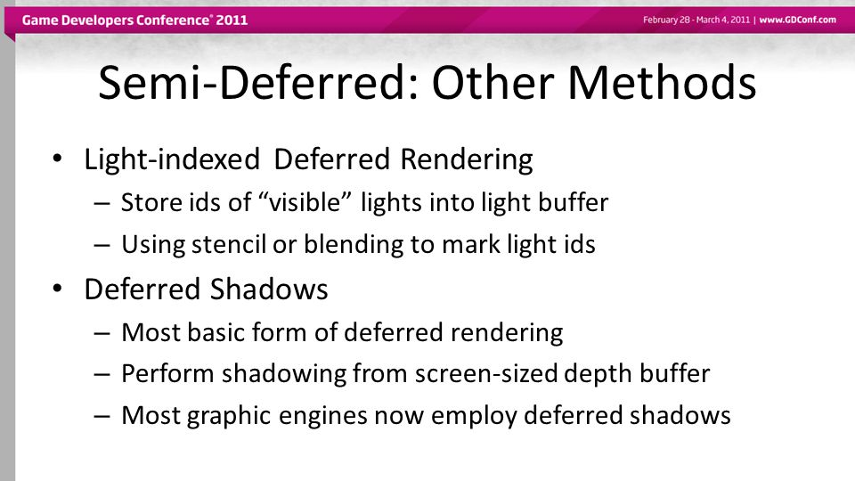 Semi-Deferred: Other Methods
