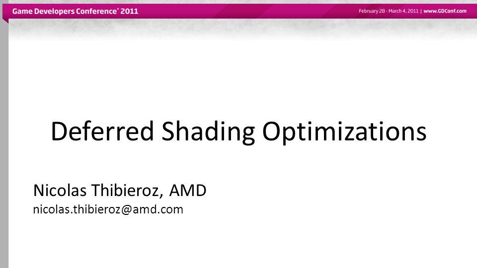 Deferred Shading Optimizations