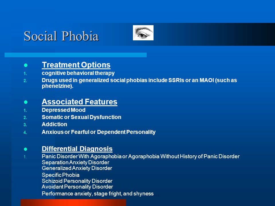 Social Phobia Treatment Options Associated Features
