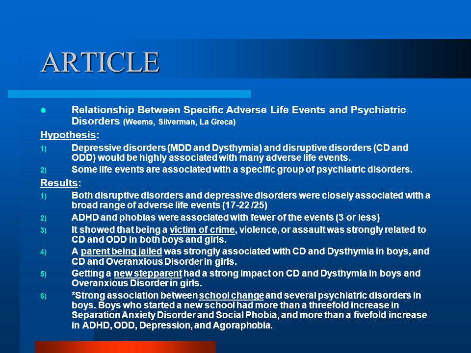 ARTICLE Relationship Between Specific Adverse Life Events and Psychiatric Disorders (Weems, Silverman, La Greca)