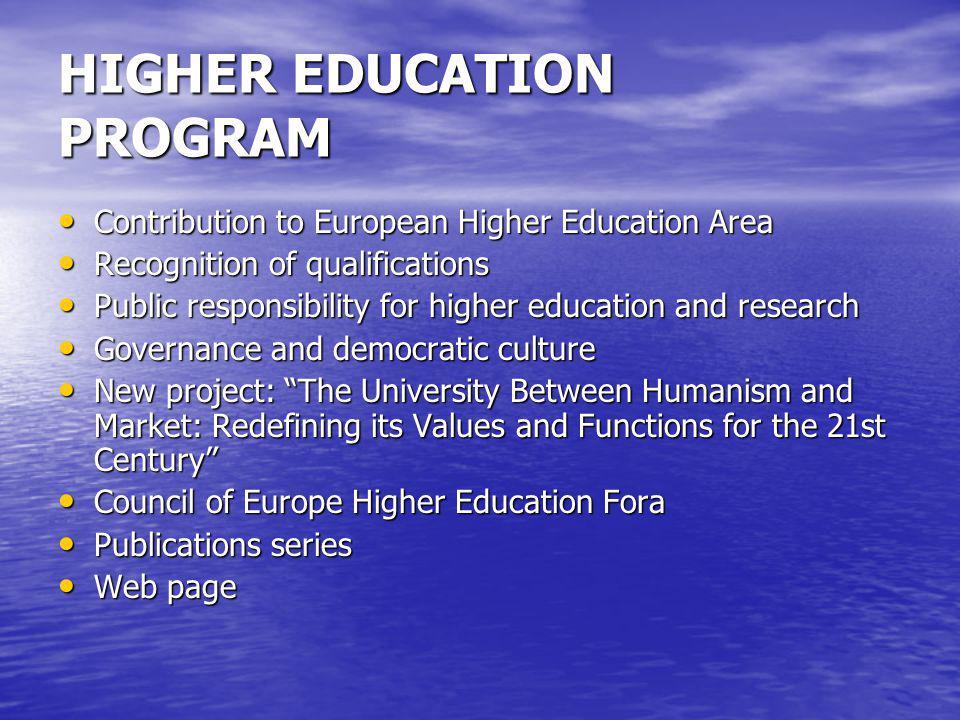 HIGHER EDUCATION PROGRAM