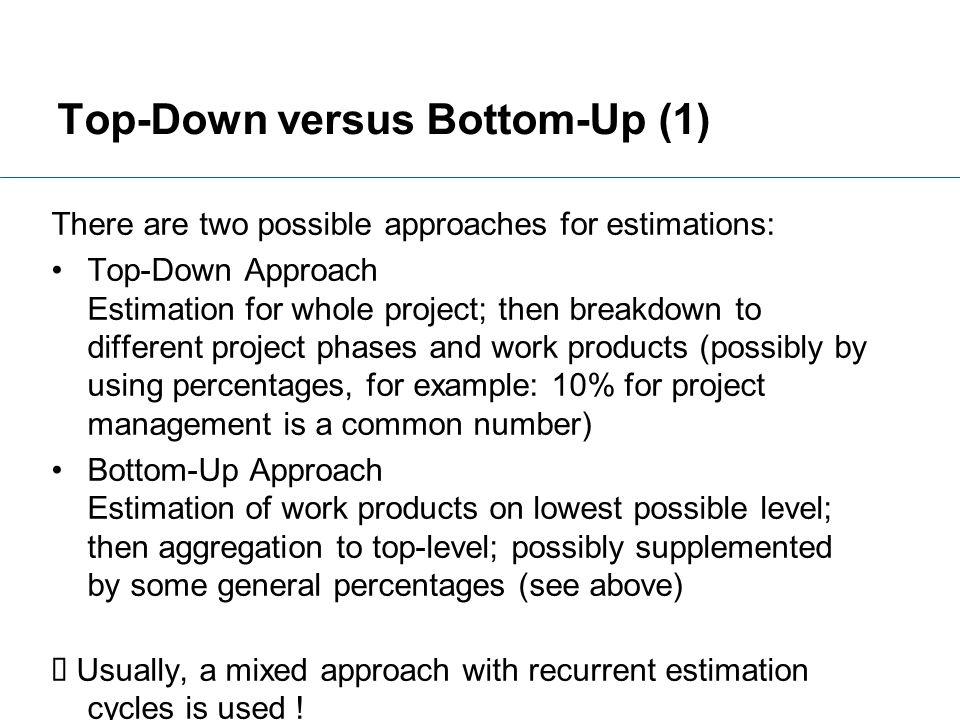 Top-Down versus Bottom-Up (1)