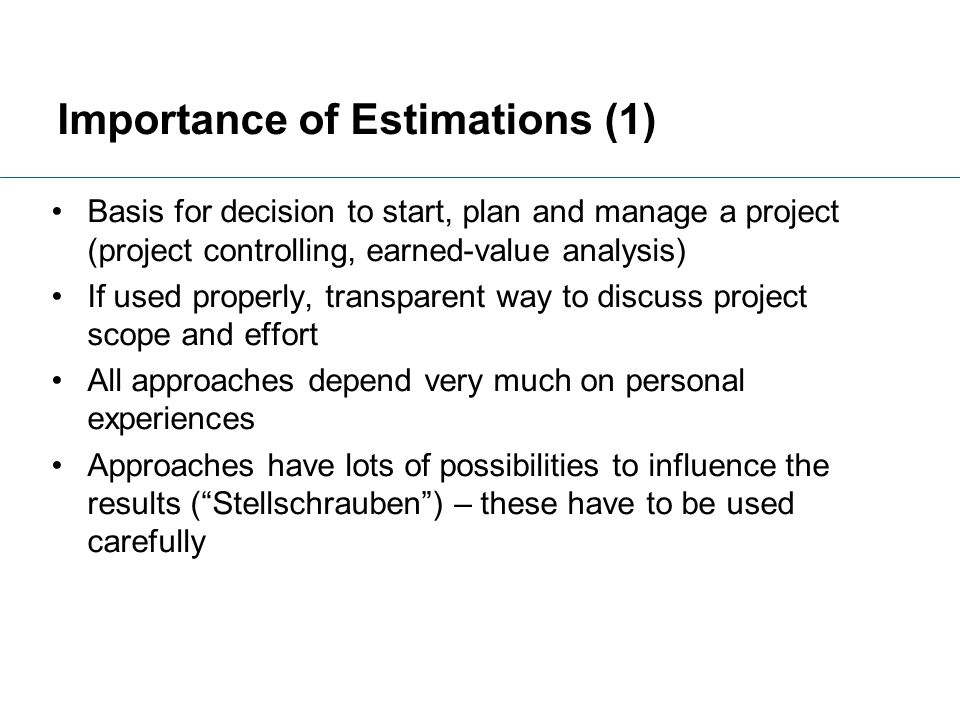 Importance of Estimations (1)